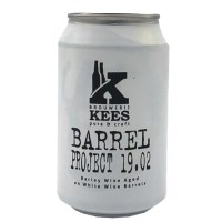 Kees Barrel Project 19.02