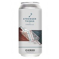 Cierzo / Hoppy Stronger Things