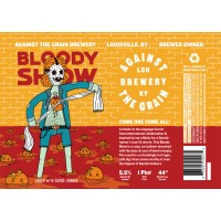 Against The Grain / Mikkeller Bloody Show