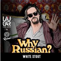 Laugar / la Quince Why Russian?