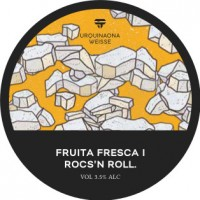 Two Tanks Fruita Fresca Roc's & Roll Urquinaona Weisse