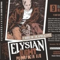 Elysian Beers of Apocalypse - 9 - Blight