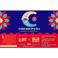 La Brü / Baja Brewing Chichipatli