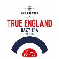 Mad Brewing True England