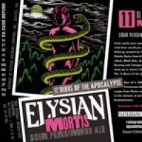 Elysian Beers of Apocalypse - 11 - Mortis