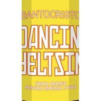 Santocristo Dancin Yeltsin