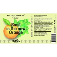 West Coast Beersmiths / H2ÖL Basil Is the New Orange