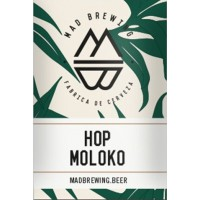 Mad Brewing Hop Moloko