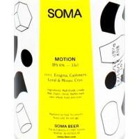 Soma Motion