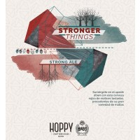 Hoppy Stronger Things
