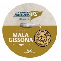Mala Gissona / Free Lions Beer Lo Straniero - Atzerritarra