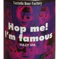 Castelló Beer Factory Hop Me, I'm Famous