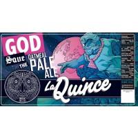 La Quince God Save The Oatmeal Pale Ale