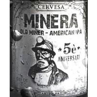 Minera Old Miner 5 Aniversari