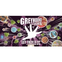 Greyhound Brewers Let There Be Hop
