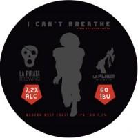 La Pirata / La Plaga I Can't Breathe