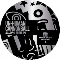 Magic Rock Un-Human Cannonball