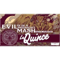 La Quince Evil is in a Midnight Mash
