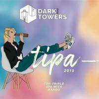Dark Towers / La Aceitunera TIPA