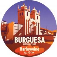Burguesa Barleywine Porto Oak
