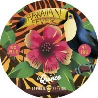 La Pirata / La Quince Hawaiian Fever