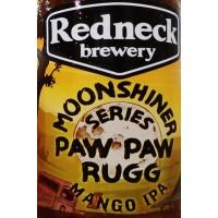 Redneck Paw Paw Rugg Mango IPA Moonshiner Series