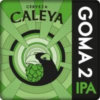 Caleya Goma 2 IPA