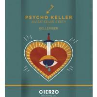 Cierzo Psycho Keller