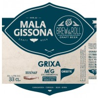 Mala Gissona / Brew & Roll Grixa