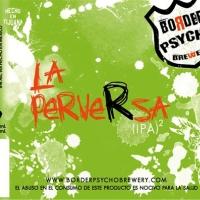 Border Psycho La Perversa