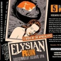 Elysian Beers of Apocalypse - 5 - Ruin