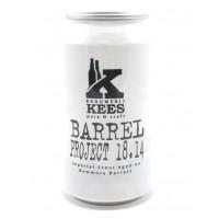 Kees Barrel Project 18.14