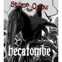 Hecatombe Stone the Crow