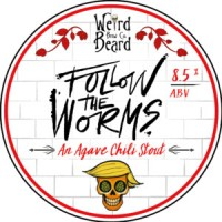 Weird Beer Follow The Worms