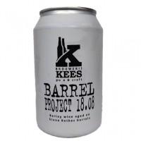Kees Barrel Project 18.08