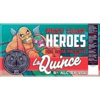 La Quince West Coast Heroes