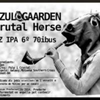 Zulogaarden Brutal Horse