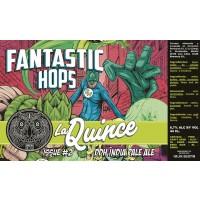 La Quince Fantastic Hops Issue #2