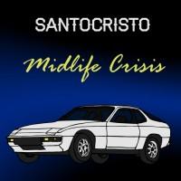 Santocristo Midlife Crisis
