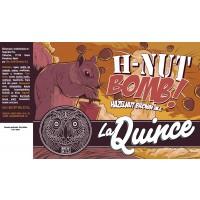La Quince H-Nut Bomb!