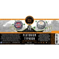 Edge Brewing / Oskar Blues Plutonium Typhoon