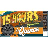 La Quince 15 Hours Session IPA Centennial