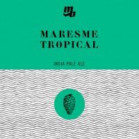 Maresme Tropical