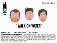 to-ol---mikkeller-walk-on-water_13981739869396