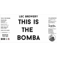 LOC / H2ÖL This Is The Bomba