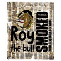 Roy The Bull Smoked