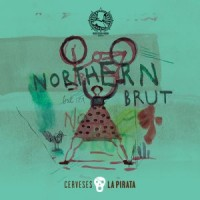 La Pirata / Northern Monk Northern Brut